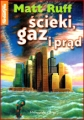 SCIEKI GAZ I PRAD (Sewer, Gas nad Electric)