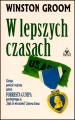W LEPSZYCH CZASACH (Better Times Than These)