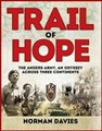 TRAIL OF HOPE <br> The Anders Army An Odyssey Across Three Continents