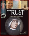 TRUST: IN SAINT FAUSTINA'S FOOTSTEPS - in English