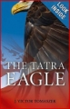 THE TATRA EAGLE