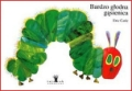 BARDZO GLODNA GASIENNICA<br>(The Very Hungry Caterpillar)