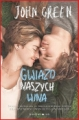 GWIAZD NASZYCH WINA <br>(The Fault in Our Stars)