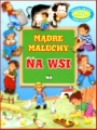 MADRE MALUCHY <br>Na wsi