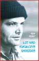 LOT NAD KUKULCZYM GNIAZDEM <br>(One Flew Over the Cuckoo's Nest)
