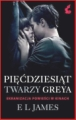 PIECDZIESIAT TWARZY GREYA <br>(Fifty Shades of Grey)