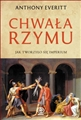 CHWALA RZYMU Jak tworzylo sie imperium (The Rise of Rome: The Making of the World's Greatest Empire)