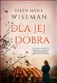 DLA JEJ DOBRA (The Life She Was Given)