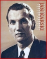 JAN KARSKI FOTOBIOGRAFIA<br>JAN KARSKI PHOTOBIOGRAPHY