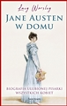 JANE AUSTEN W DOMU (Jane Austen at Home)