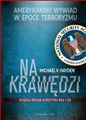 NA KRAWEDZI Amerykanski wywiad w epoce terroryzmu <br>(Playing to the Edge. American Intelligence in the Age of Terror)