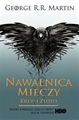 NAWALNICA MIECZY vol 2<BR>Krew i zloto <br>(A Storm of Swords. Blood and Gold vol 2)