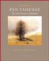 PAN TADEUSZ The Last Foray in Lithuania