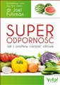 SUPERODPORNOSC Jak z posilkow czerpac zdrowie (Super Immunity: The Essential Nutrition Guide for Boosting Your Body's Defenses to Live Longer, Stronger, and Disease Free)
