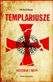 TEMPLARIUSZE Historia i Mity <br>(The Templars: The History and the Myth)