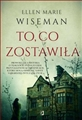 TO CO ZOSTAWILA (What She Left Behind)