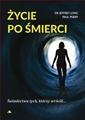 ZYCIE PO SMIERCI (God and the Afterlife)