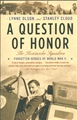 A QUESTION OF HONOR The Kosciuszko Squadron Forgotten Heroes of World War II