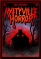 AMITYVILLE HORROR (The Amityville Horror)