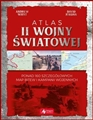 ATLAS II WOJNY SWIATOWEJ <br>(Atlas of World War II)