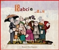 BABCIE OD A DO Z <br>(Grandmothers from A to Z)