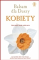 BALSAM DLA DUSZY KOBIETY <br>(Chicken Soup For the Woman's Soul)
