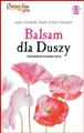BALSAM DLA DUSZY <br>(Chicken Soup for the Soul)
