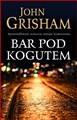 BAR POD KOGUTEM <br>(The Rooster Bar)