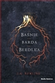 BASNIE BARDA BEEDLE'A <br>(The Tales of Beedle The Bard)