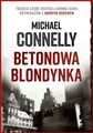 BETONOWA BLONDYNKA (The Concrete Blonde)