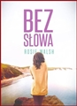 BEZ SLOWA <br>(Ghosted)