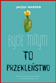 BYCIE MILYM TO PRZEKLENSTWO  (The Curse of Lovely)