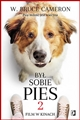 BYL SOBIE PIES 2 (A Dog's Journey: Another Novel for Humans)