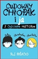 CUDOWNY CHLOPAK I JA <br>(Auggie & Me: Three Wonder Stories)