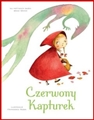 CZERWONY KAPTUREK (Little Red Riding Hood)