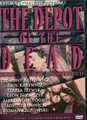 BAZA LUDZI UMALRYCH - DVD<br> (The Depot of the Dead)