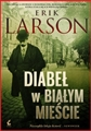 DIABEL W BIALYM MIESCIE <br>(The Devil in the White City)