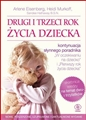 DRUGI I TRZECI ROK ZYCIA DZIECKA <br>(What to Expect The Toddler Years)