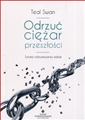 ODRZUC CIEZAR PRZESZLOSCI <br>(The Completion Process)