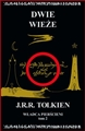 WLADCA PIERSCIENI Dwie Wieze vol 2 <br>(The Lord Of The Rings: The Two Towers)