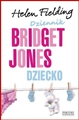 DZIENNIK BRIDGET JONES DZIECKO <br>(Bridget Jones's Baby. The Diaries)