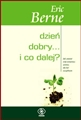 DZIEN DOBRY ... I CO DALEJ? <br>  (What Do You Say After You Say Hello)