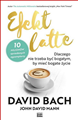 EFEKT LATTE Dlaczego nie trzeba byc bogatym by miec bogate zycie (The Latte Factor. Why You Don't Have to Be Rich to Live Rich)