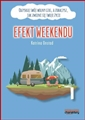EFEKT WEEKENDU <br>(The Weekend Effect)