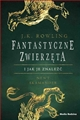 FANTASTYCZNE ZWIERZETA i jak je znalezc <br>(Fantastic Beasts and Where to Find Them)