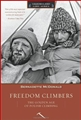 FREEDOM CLIMBERS The Golden Age of Polish Climbing