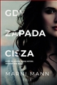 GDY ZAPADA CISZA (When Ashes Fall)