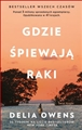 GDZIE SPIEWAJA RAKI (Where the Crawdads Sing)