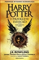 HARRY POTTER I PRZEKLETE DZIECKO <br>(Harry Potter and the Cursed Child)