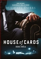 HOUSE OF CARDS Ograc krola <br>(House of Cards To Play the King)